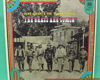 "Herb Alpert and the Tijuana Brass ""The Brass are Coming"" - A&M"