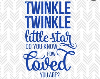 Baby SVG Files - Twinkle Twinkle Little Star - SVG Files for Cricut - Nursery Rhyme Song - SVG files for Silhouette - Vector Art - Svg Cut