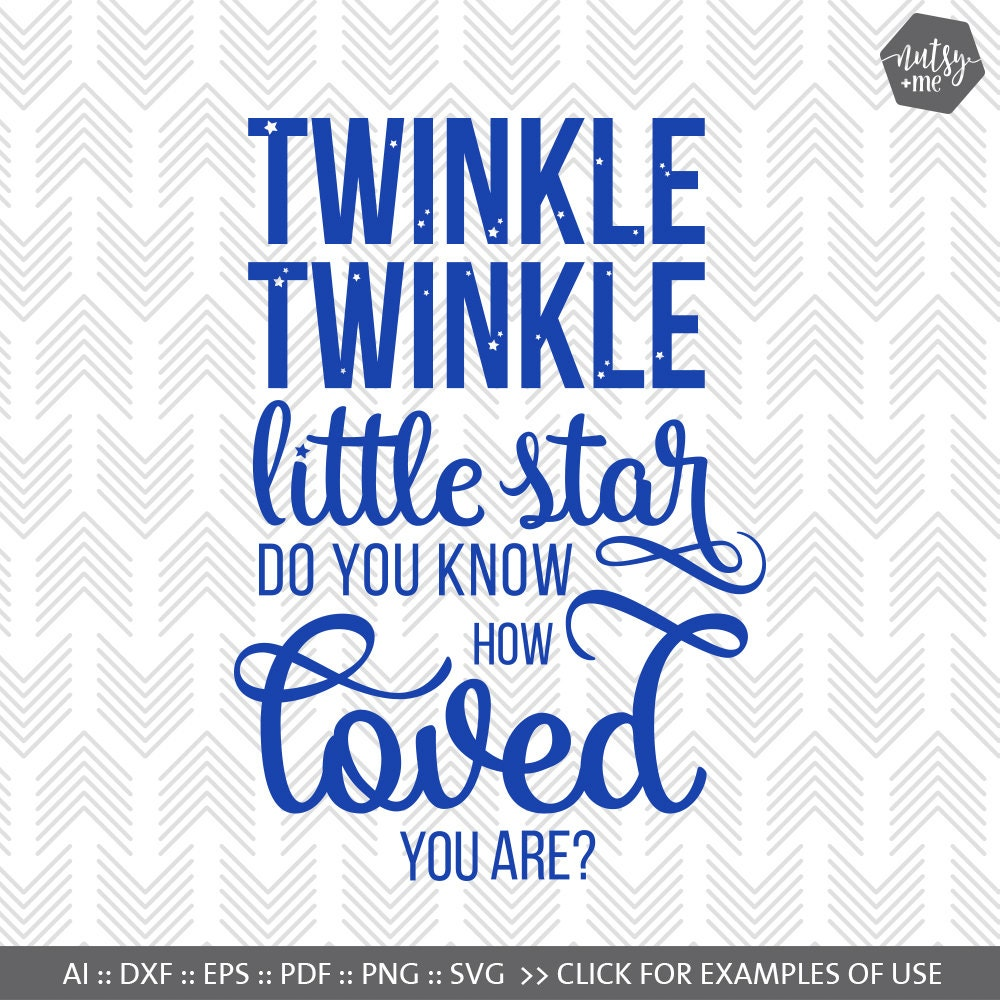 Baby Svg Files Twinkle Twinkle Little Star Svg Files For