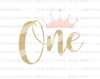 First Birthday SVG, 1st Birthday SVG, Crown SVG, Baby Girl svg, Birthday Girl svg, Birthday svg, cuttables, Cricut, Silhouette, Cutting File