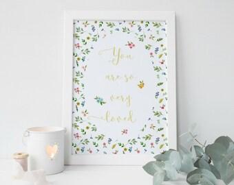 You are so loved print, Girl Nursery Wall Art, Girl Nursery Prints for girl, Floral Nursery Print Girl, Baby Girl Wall Art Baby Girl Nursery
