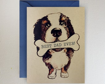 Bernese Mountain Dog - Happy Father's Day Berner with bone 'Best Dad Ever'