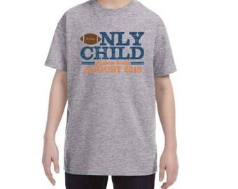 Only Child Expiring Football Season Ending Soon Due Date Shirt