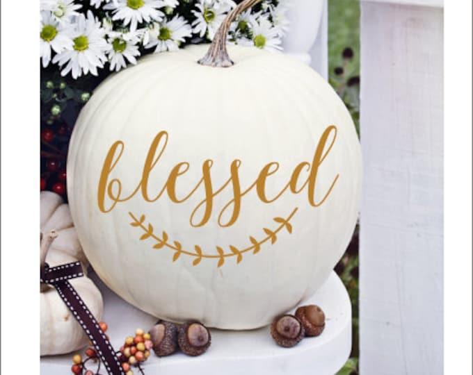 Blessed Pumpkin Decal Small Vinyl Decal Thanksgiving Decal Thanksgiving Decor Rustic Blessed Decal Rustic Handwritten Sticker Vinyl Decal