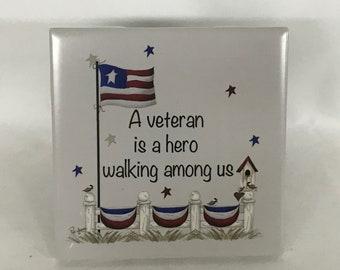 Veteran Hero Tile, Patriotic Tile, Veterans, Tribute to Veterans, Vet Tile, American Flag Tile, Red-White-Blue Tile, USA Made Tile