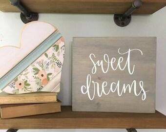 Sweet Dreams - Wood Sign