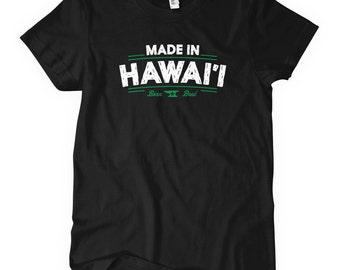 Women's Made in Hawaii V2 Tee - Ladies' Hawaii T-shirt - S M L XL 2x - 4 Colors