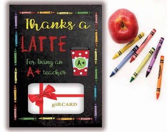 Teacher Gift, Printable Gift Card Holder, Thanks a Latte, Gift Card holder, Starbucks gift card, Teacher Appreciation Gift, T100