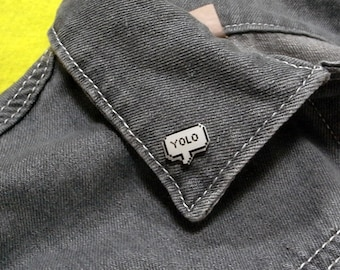 """speech bubble pin """"yolo"""" 