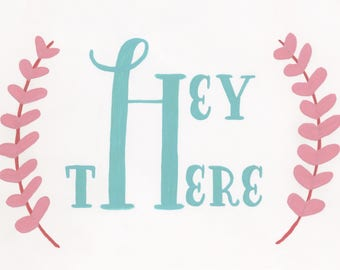 Hey There - Blank Notecard - Greeting card