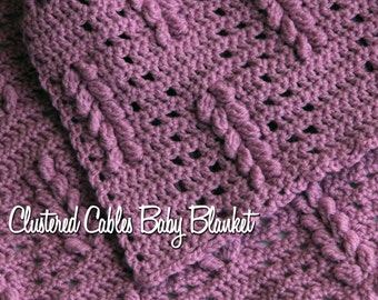 Clustered Cables Baby Blanket Crochet Pattern