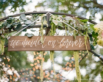 We Decided On Forever Sign Rustic Wedding Signs Wooden Photo