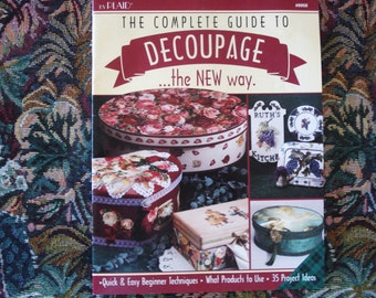 Complete Guide To DECOUPAGE The New Way by PLAIDS Issue 8958.