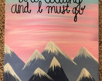 The Mountains Are Calling Canvas
