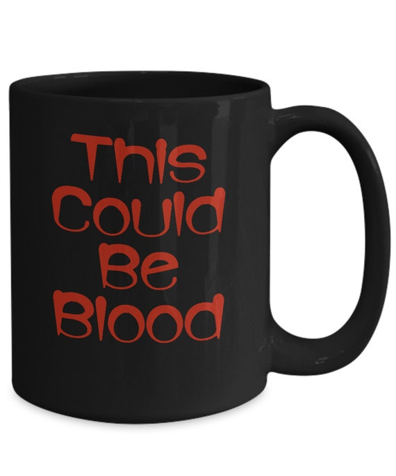Halloween themed mug this could be blood vampire black coffee tea cup