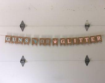 Gender Reveal Baby Shower Party Banner - Guns or Glitter - Guns or Crowns