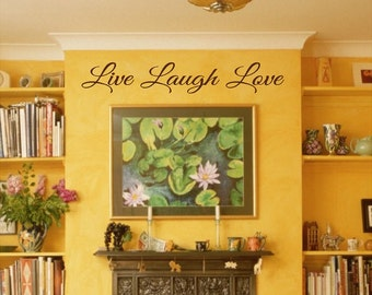 custom LIVE LAUGH LOVE wall decal home decor - any color