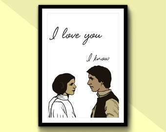 Star Wars I Love You I Know Princess Leia Han Solo Minimal Movie Film Poster Office Home Carrie Fisher Valentines Day (A1, A2, A3, A4, A5)