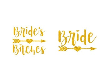 Glitter Bride and Bride's Bitches with Heart Arrow - Iron-On Decal Heat Transfer Vinyl DIY Bridal Shower Bachelorette Bridesmaid Party Gift