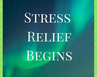 Stress Relief Begins