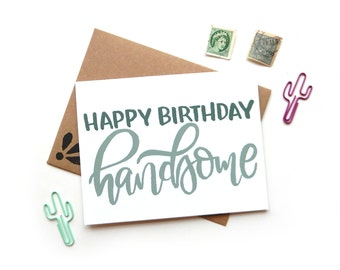Happy Birthday Handsome Card | Handpainted  Brush Lettering Small Greeting Card Kraft Envelope