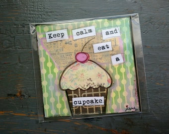 "SALE! Cupcake Print, 5""x5"" Cake Print, Whimsical Cupcake, Cupcake Art, Sale Whimsical Print, Keep Calm and Eat a Cupcake"