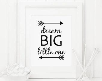 Dream Big Little One Printable Nursery Quote Prints Tribal Arrows Tribal Nursery Decor Arrow Print Black and White Nursery Boy Nursery Decor