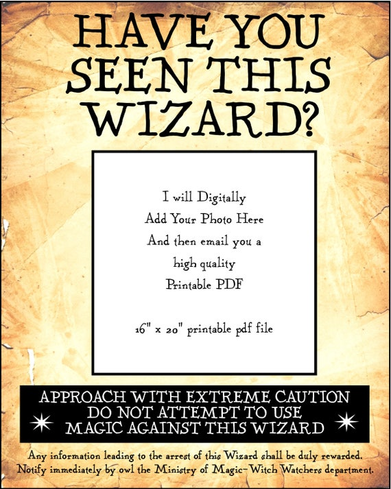 Versatile image intended for harry potter have you seen this wizard printable