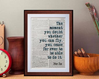 Peter Pan quote  - dictionary page art print home decor present book literary gift