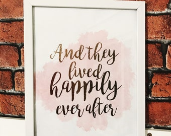 And They Lived Happily Ever After - A4 Frame Print Foil Lettering