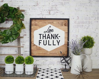 Live Thankfully Rustic Framed Sign, Rustic Home Decor, Farmhouse Decor, Framed Signs, Fixer Upper Decor, Farmhouse Signs