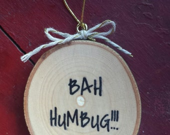 Bah Humbug! Wood Slice Ornament