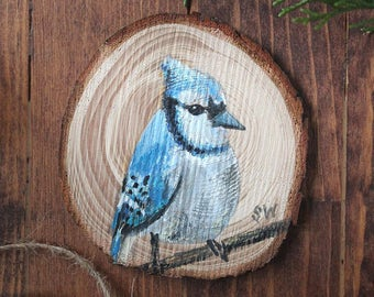 Blue Jay No 2 - Original Acrylic Art - Painted on Wood Slice