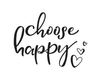 B/W Choose Happy - Digital Print