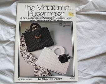 The Macrame Pursemaker / Macrame Purse Designs / Macrame bag patterns / Rose Brinkley / Craft Publications #7228