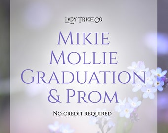 Mikie and Mollie Graduation and Prom