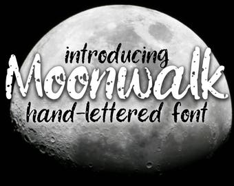 Moonwalk hand-lettered font