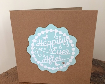 Handmade Happily Ever After Wedding Card, invitation and celebration