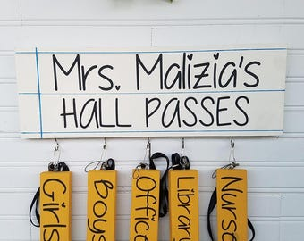 Hall pass sign - teacher gift - classroom decor - teacher appreciation day - teacher sign - customized teacher gift - unique classroom gift