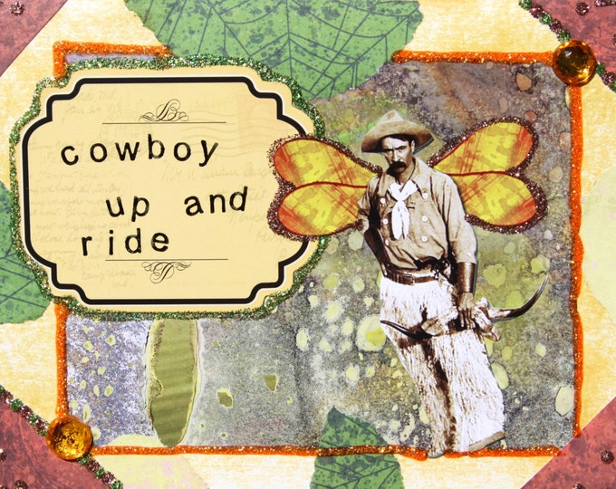 Handmade Altered Art Folded Greeting Card, Size 5x7, 3D, Blank Inside, Cowboy Up and Ride