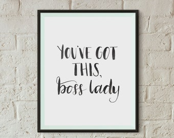 Boss Lady Art Print | Instant Download | 8x10 Printable | Office Art | Office Inspiration