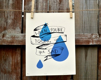 When You're Young Screen Print
