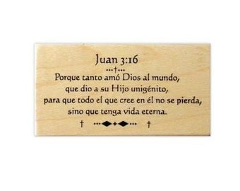 JOHN 3-16 in SPANISH bible verse Mounted rubber stamp, scripture, estampilla del español, verso de la Biblia, Christian, Sweet Grass No.11