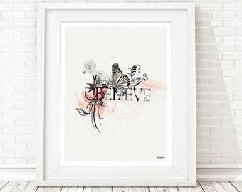 Inspirational Wall Art, Typography Print, Typography Poster, Believe Poster, Inspirational Print,11x14 Print