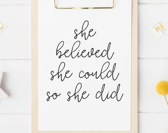 She Believed She Could So She Did Print Printable Wall Art Home Decor Girls Room Baby Nursery Art Typography Print