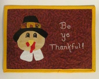 Pilgrim Turkey Thanksgiving Mug Rug Cotton Fabric Mini Placemat - Gobbler Mug Mat - Gold - Rust - Be Ye Thankful Individual Placemat