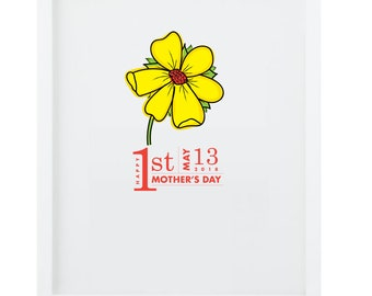 Happy 1st Mother's Day Flower Print
