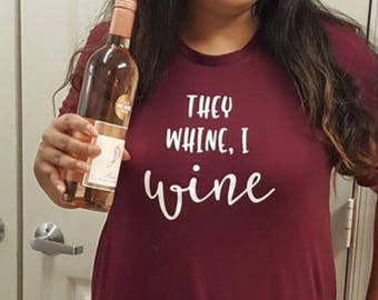 Mommy & Me Set - They Whine I Wine - I Whine Mom Wines - Mom Shirt - Funny Mom Shirt - Wine Lover - Mom Tee