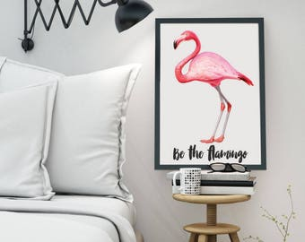 Be the Flamingo Print - Inspirational Print, Hand-lettered, Typography, Bedroom, Gallery Wall, Calligraphy