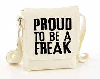 Proud to be a freak messenger bag - funny bags - funny messenger bag - funny shoulder bag - funny bag - funny bags - gift idea - gift ideas